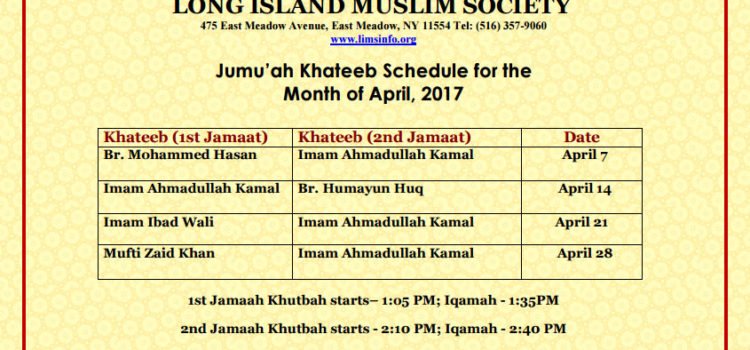 Jumu'ah Khateeb Schedule for the Month of April, 2017